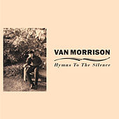 Hymns to the Silence by Van Morrison
