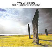The Philosopher's Stone by Van Morrison