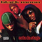 Enta Da Stage by Black Moon