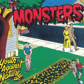 Youth Against Nature by The Monsters