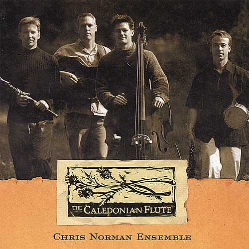 The Caledonian Flute by Chris Norman