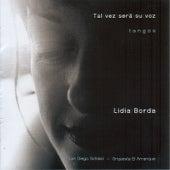 Tal vez será su voz – Tangos by Lidia Borda
