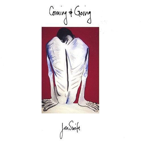 Coming & Going by Jon Swift