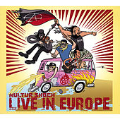 Live in Europe by Kultur Shock