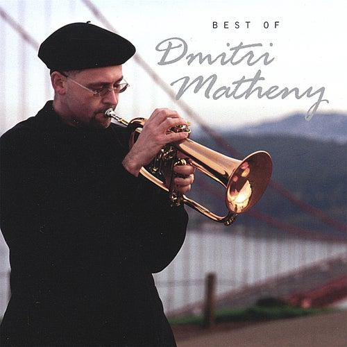 Best of Dmitri Matheny by Dmitri Matheny