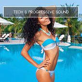 Tech & Progressive Sound by Various Artists