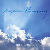 Angelic Harmony by Phil Thornton