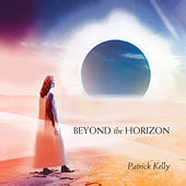 Beyond the Horizon by Patrick Kelly