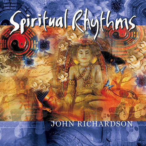 Spiritual Rhythms by John Richardson