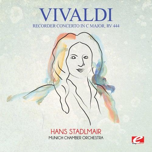 Vivaldi: Recorder Concerto in C Major, RV 444 (Digitally Remastered) by Hans Stadlmair