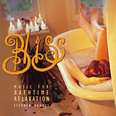 Bliss: Music for Bath Time Relaxation by Stephen Rhodes