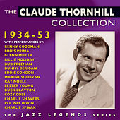 The Claude Thornhill Collection 1934-53 by Various Artists