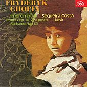 Chopin: Impromptus, Etudes, Barcarolle by Sequeira Costa