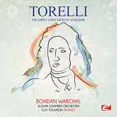 Torelli: Trumpet Concerto in D Major (Digitally Remastered) von Bohdan Warchal
