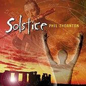 Solstice by Phil Thornton