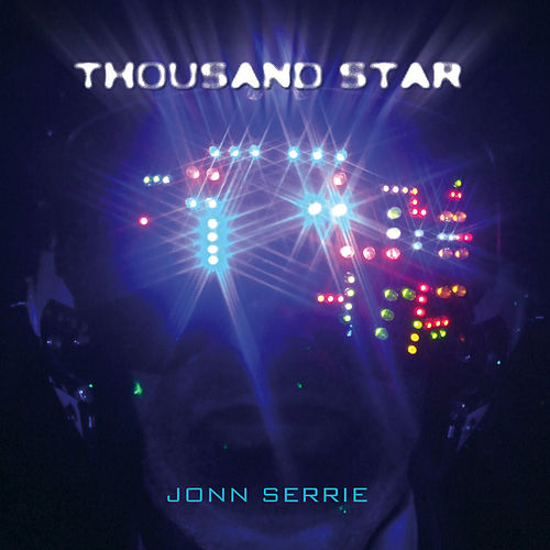 Thousand Star by Jonn Serrie