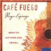 Café Fuego by Roger Espinoza