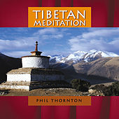 Tibetan Meditation by Phil Thornton