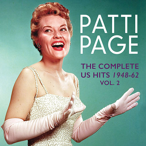 The Complete Us Hits 1948-62, Vol. 2 by Patti Page