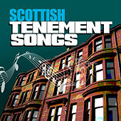 Scottish Tenement Songs by Various Artists