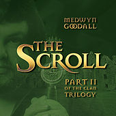 The Scroll by Medwyn Goodall