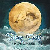 Sleep Easy by Paul Lawler