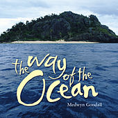 The Way of the Ocean by Medwyn Goodall