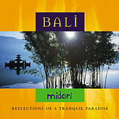 Bali: Reflections of a Tranquil Paradise by Midori