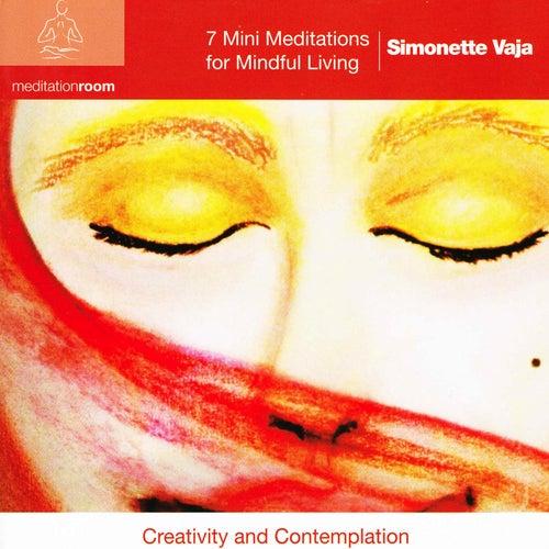 7 Mini Meditations for Mindful Living by Simonette Vaja