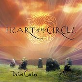 Heart of the Circle by Brian Carter