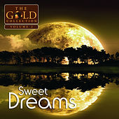 Sweet Dreams: The Gold Collection, Vol. 2 by Various Artists