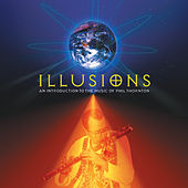 Illusions by Phil Thornton