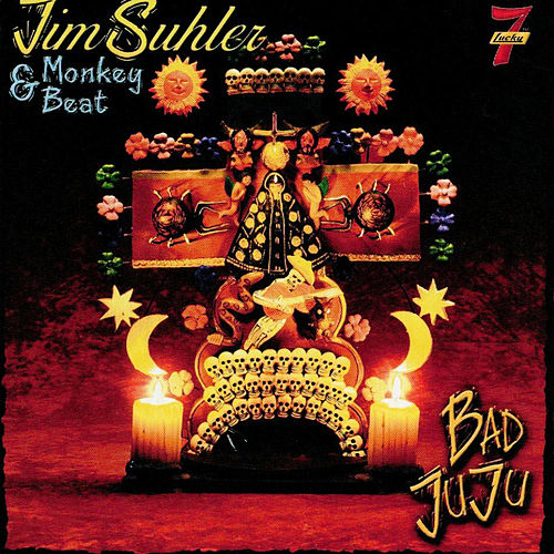 Bad Juju by Jim Suhler & Monkey Beat