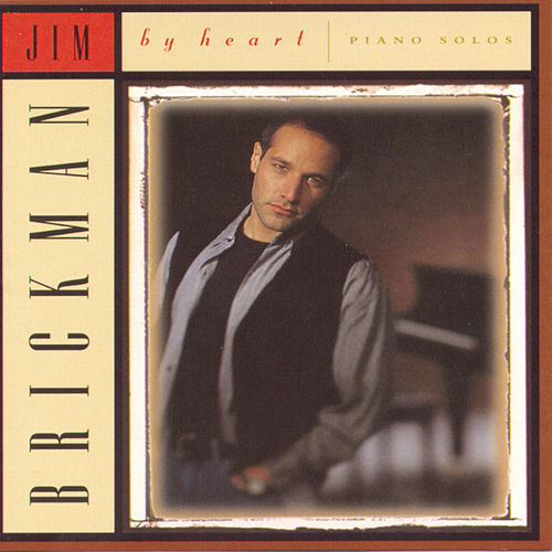 By Heart by Jim Brickman