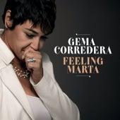 Feeling Marta by Gema Corredera