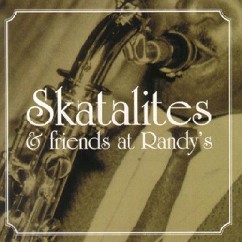 Skatalites & Friends At Randy's by The Skatalites