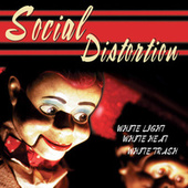 White Light White Heat White Trash von Social Distortion