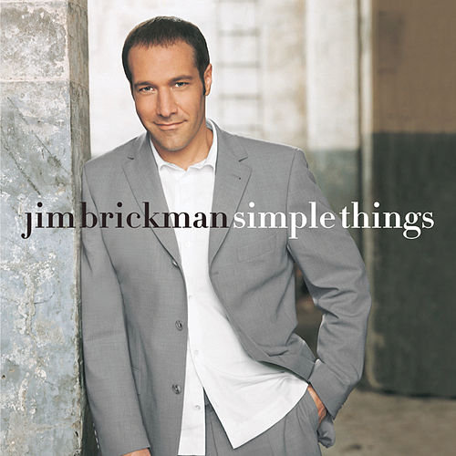 Simple Things by Jim Brickman