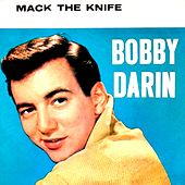 Mack the Knife by Bobby Darin