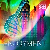 Classical Choice: Enjoyment by Various Artists