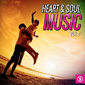 Heart & Soul Music, Vol. 4 by Various Artists
