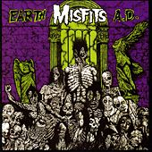 Earth A.D. by Misfits