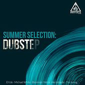Summer Selection: Dubstep - Single by Various Artists