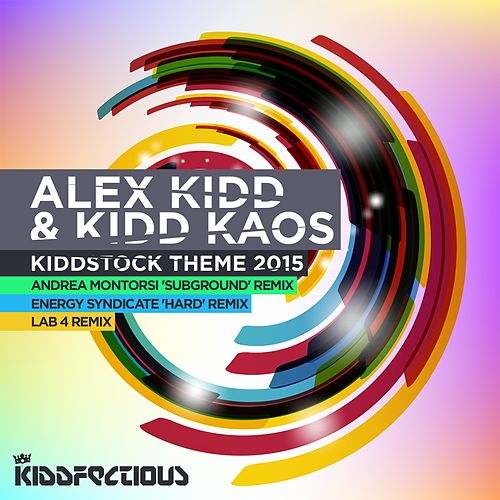 Kiddstock Theme 2015 by Alex Kidd