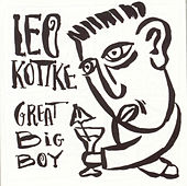 Great Big Boy by Leo Kottke