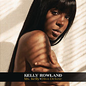 Ms. Kelly: Diva Deluxe by Kelly Rowland