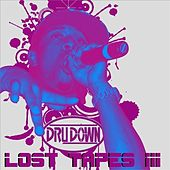 Lost Tapes III by Dru Down