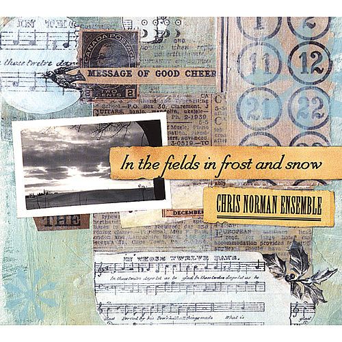 In The Fields In Frost and Snow by Chris Norman