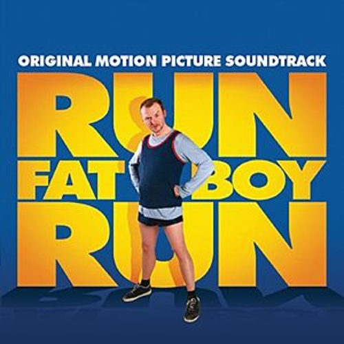 Run Fatboy Run Original Soundtrack by Various Artists