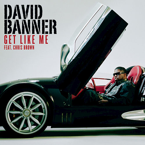 Get Like Me by David Banner